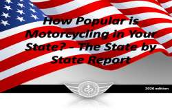 How popular is motorcycle riding in your state? - the report.